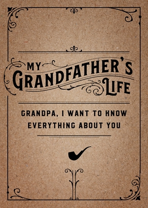 My Grandfather's Life - Second Edition