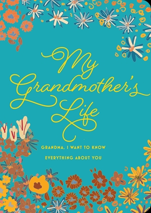 My Grandmother's Life - Second Edition