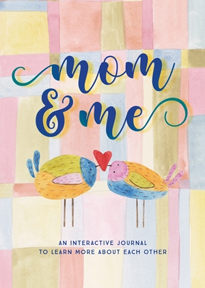 Mom & Me  - Second Edition
