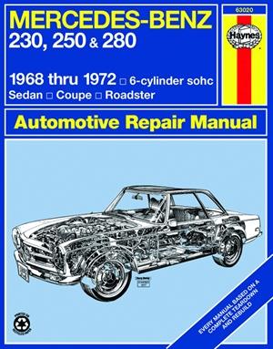 Mercedes-Benz 230, 250 & 280 6-cylinder sohc 1968 thru 1972 Haynes Repair Manual
