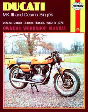 Ducati MK III and Desmo Singles Owners Workshop Manual