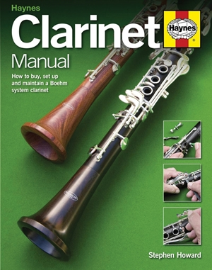 Clarinet Manual  How to buy, set up and maintain a Boehm system clarinet