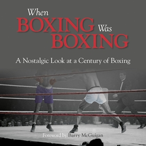 When Boxing Was Boxing