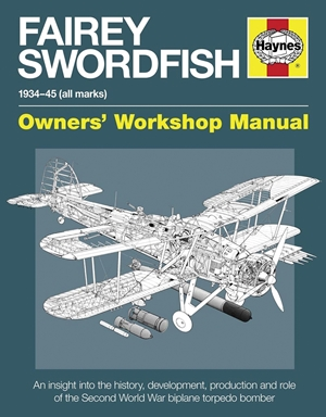 Fairey Swordfish 1934 to 1945 (all marks)