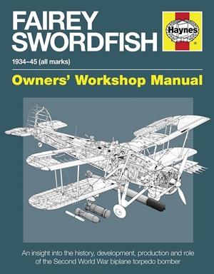 Fairey Swordfish 1934 to 1945 (all marks)