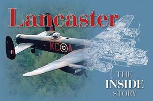 Lancaster: The Inside Story