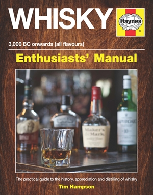 Whisky Enthusiasts' Manual - 3,000 BC onwards (all flavours)