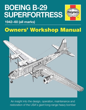 Boeing B-29 Superfortress Manual 1942-60 (all marks)