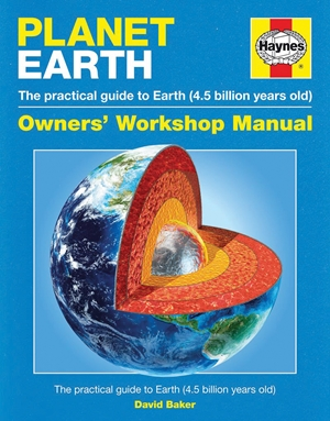 Planet Earth The practical guide to Earth (4.5 billion years old)