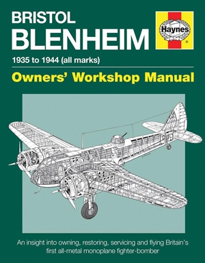 Bristol Blenheim Owners' Workshop Manual - 1935 to 1944 (all marks)