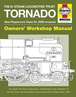 The A1 Steam Locomotive Trust Tornado - New Peppercorn Class A1, 2008 onwards