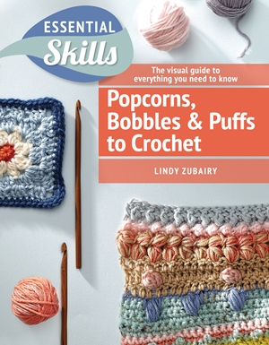 Crochet Puffs, Popcorns, & Bobbles