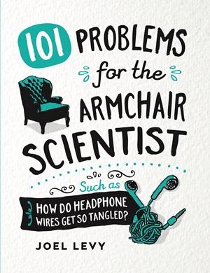 101 Dilemmas for the Armchair Scientist