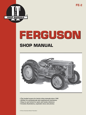 Ferguson Shop Manual: Models Te20, To20, To30 (I & T Shop Service)