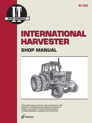 International Harvester Shop Manual Ih-202 (I & T Shop Service Manuals)