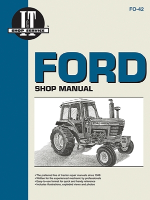 Ford Shop Manual Series 5000, 5600, 5610, 6600, 6610, 6700, 6710, 7000, 7600, 7610, 7700, 7710 (Fo-42) (I & T Shop Service)
