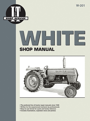 White: Shop Manual W-201 (I & T Shop Service Manuals, W-201)