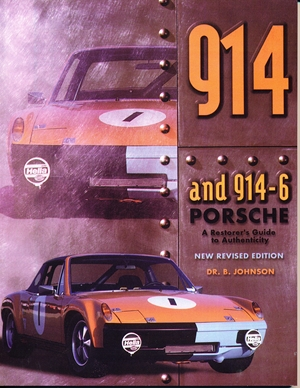 914 Porsche A Restorer's Guide to Authenticity