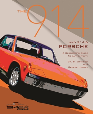 The 914 and 914-6 Porsche, A Restorer's Guide to Authenticity III