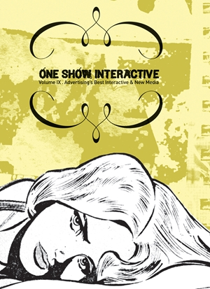 One Show Interactive Volume IX