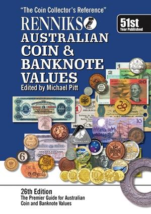Renniks Australian Coin & Banknote Values 26th Edition