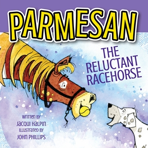 Parmesan, The Reluctant Racehorse