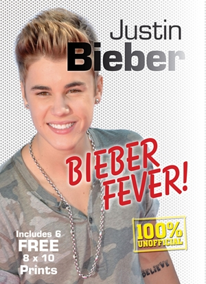 Justin Bieber Bieber Fever! Includes 6 FREE 8 x 10 Prints
