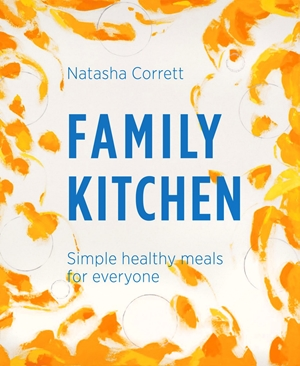 Family Kitchen Simple Healthy Meals for Everyone