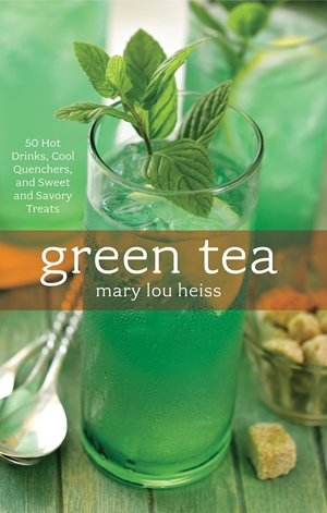 Green Tea 50 Hot Drinks, Cool Quenchers, And Sweet And Savory Treats