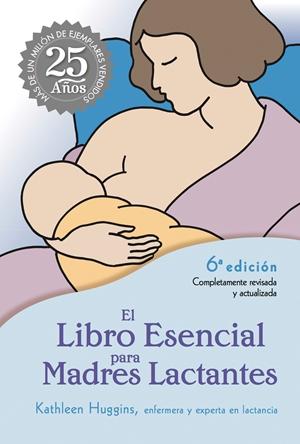 El Libro Esencial para Madres Lactantes