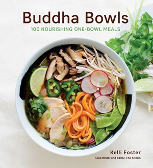Buddha Bowls 100 Nourishing One-Bowl Meals