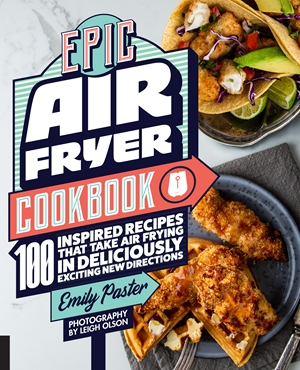 Epic Air Fryer Cookbook