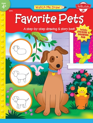 Favorite Pets A step-by-step drawing and story book for preschoolers