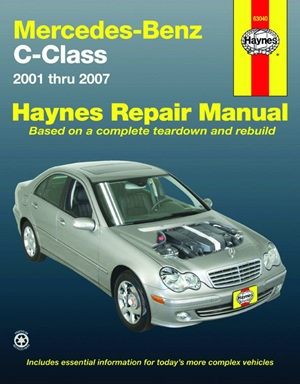 Mercedes-Benz C-Class 2001 thru 2007 Haynes Repair Manual