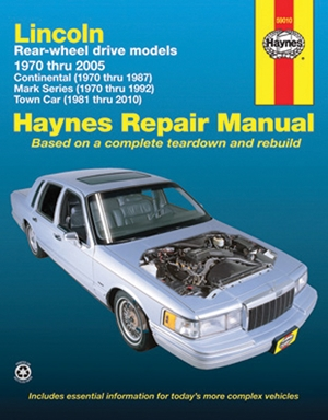 Lincoln Rear Wheel Drive models, Continental, Mark Series, Town Car 1970 thru 2005 Haynes Repair Manual