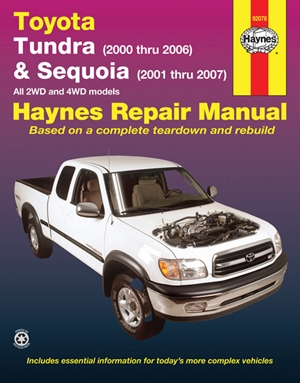 Toyota Tundra 2000 thru 2006 & Sequoia 2001 thru 2007 2WD & 4WD Haynes Repair Manual
