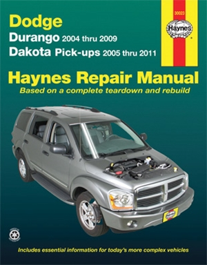 Durango 2004 thru 2009 Dakota Pick-ups 2005 thru 2011 Haynes Repair Manual