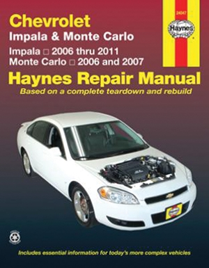 Chevrolet Impala 2006 thru 2011 & Monte Carlo 2006 thru 2007 Haynes Repair Manual