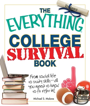 The Everything College Survival Book, 2nd Edition