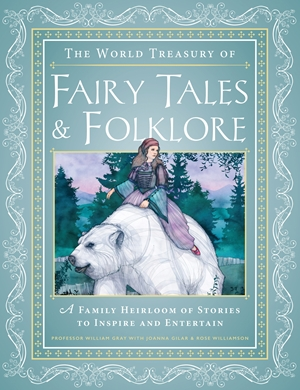 The World Treasury of Fairy Tales & Folklore