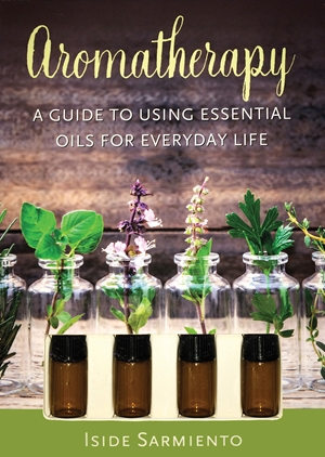 Aromatherapy Kit A Guide to Using Essential Oils for Everyday Life
