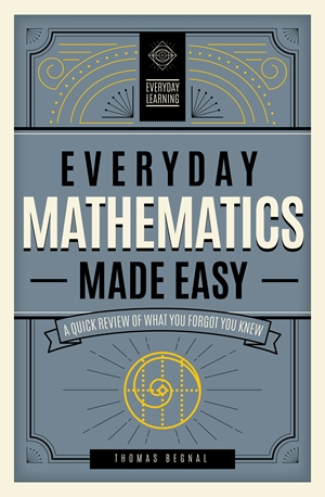 Everyday Mathematics Made Easy