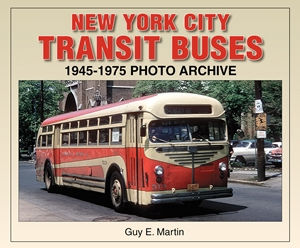 New York City Transit Buses 1945-1975 Photo Archive