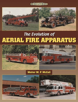 The Evolution of Aerial Fire Apparatus