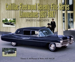 Cadillac Fleetwood Seventy-Five Series Limousines 1937-1987 Photo Archive