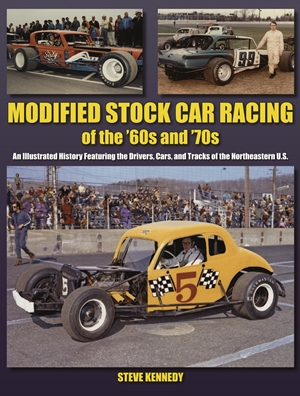 Modified Stock Car Racing of the '60s and '70s