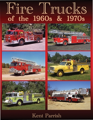 Fire Trucks of the 1960s and 1970s