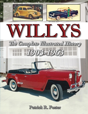 Willys The Complete Illustrated History 1903-1963