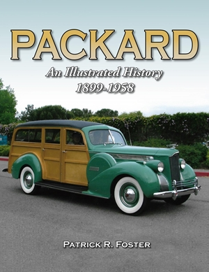 Packard An Illustrated History 1899-1958