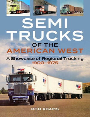 Semi Trucks of the American West